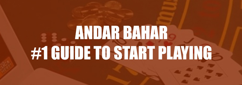 Andar Bahar in India - #1 Resource For Getting Started